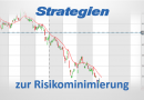 Investmentfonds – Strategien zur Risikominimierung